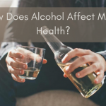 How Does Alcohol Affect Men's Health?